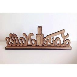 'Love Nails' Wooden MDF Craft Quote Sign, Business Salon Sig
